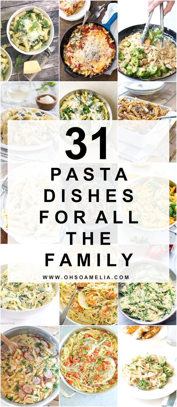 31 Pasta Dishes For All The Family - great quick and easy recipes!