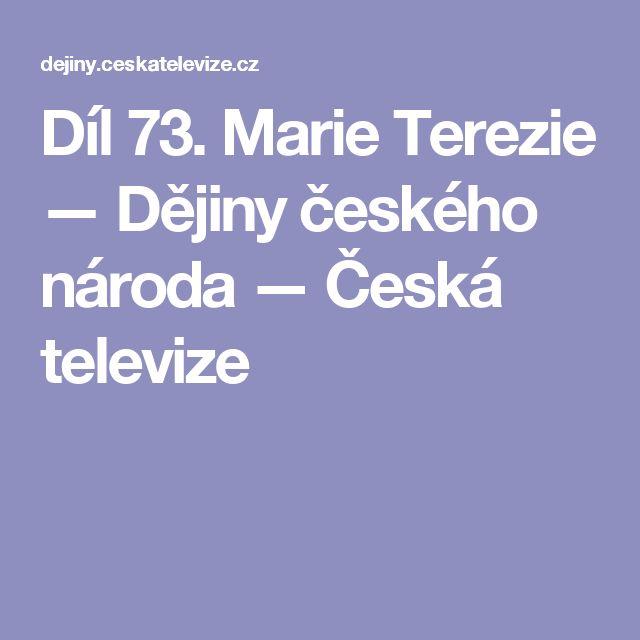 Díl 73. Marie Terezie — Dějiny českého národa — Česká televize