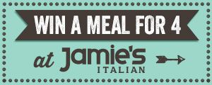 Win a dinner for 4 at Jamie's Italian