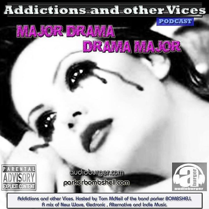 Addictions #throwback #today 6:00PM-8:00PM EST #podcast #radio#radioshow #alternative #indierock #majordrama Addictions Podcast 46  parker BOMBSHELL #nowplaying #tuneinradio  http://ift.tt/29Wnujq  Addictions Podcast 46  MAJOR DRAMA- Recorded this New show as streets down from me flooded. Left window open as the rain poured as the city got pelted with what seemed like endless #rainfall went down during recording. Addictions and other Vices-Major Drama-Drama Major.  The Analog Affair Anton…