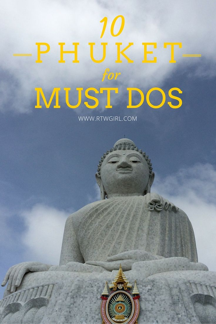 10 must dos for your trip to Phuket, Thailand