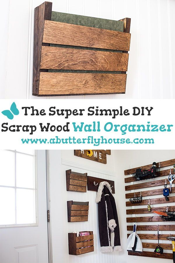 Super Simple Scrap Wood Wall Organizer
