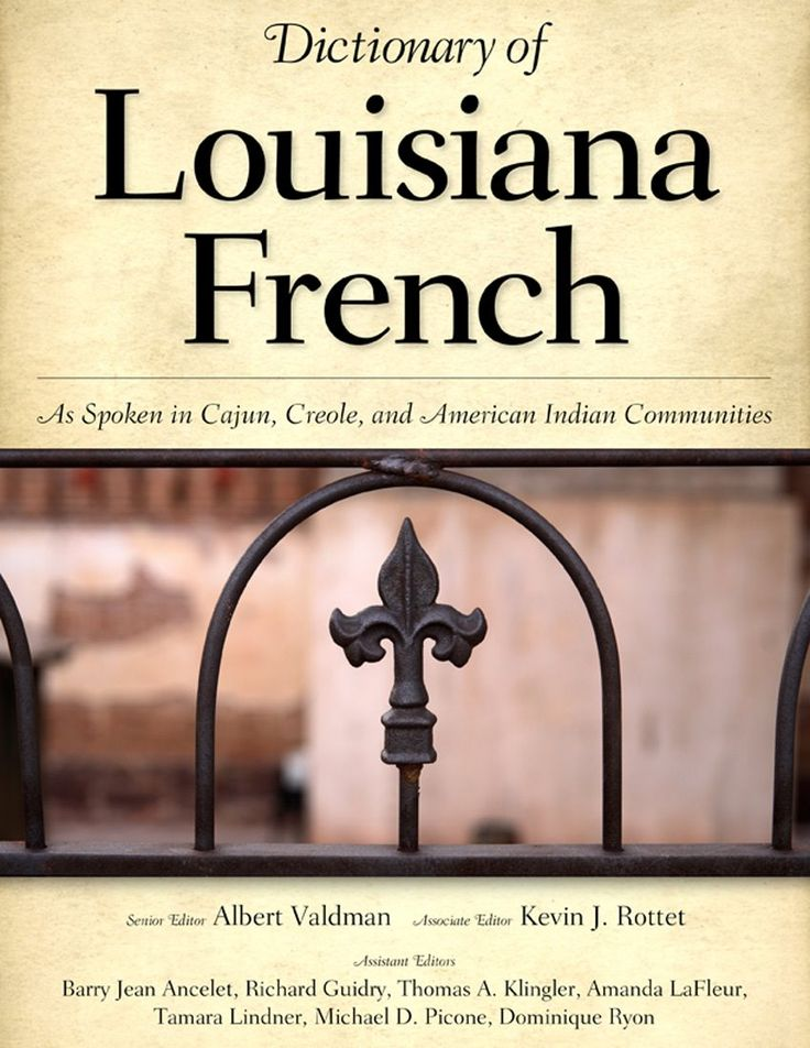 Clarence's Guide to the Cajun French Language, Cajun Phrases, and Cajun Dictionary