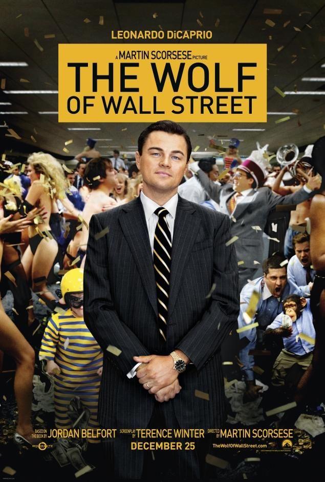 'The Wolf of Wall Street' directed by Martin Scorsese with Leonardo DiCaprio. La grabamos en Direct TV, la vimos con Julio en la chacra.