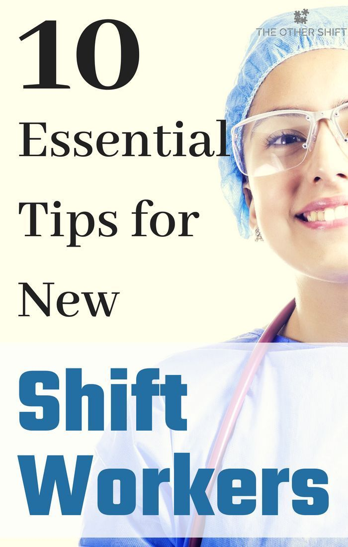 How Do You Adapt To Shift Work 7 Tips To Transition Quickly Shift Worker Working Night Shift Night Shift Nurse