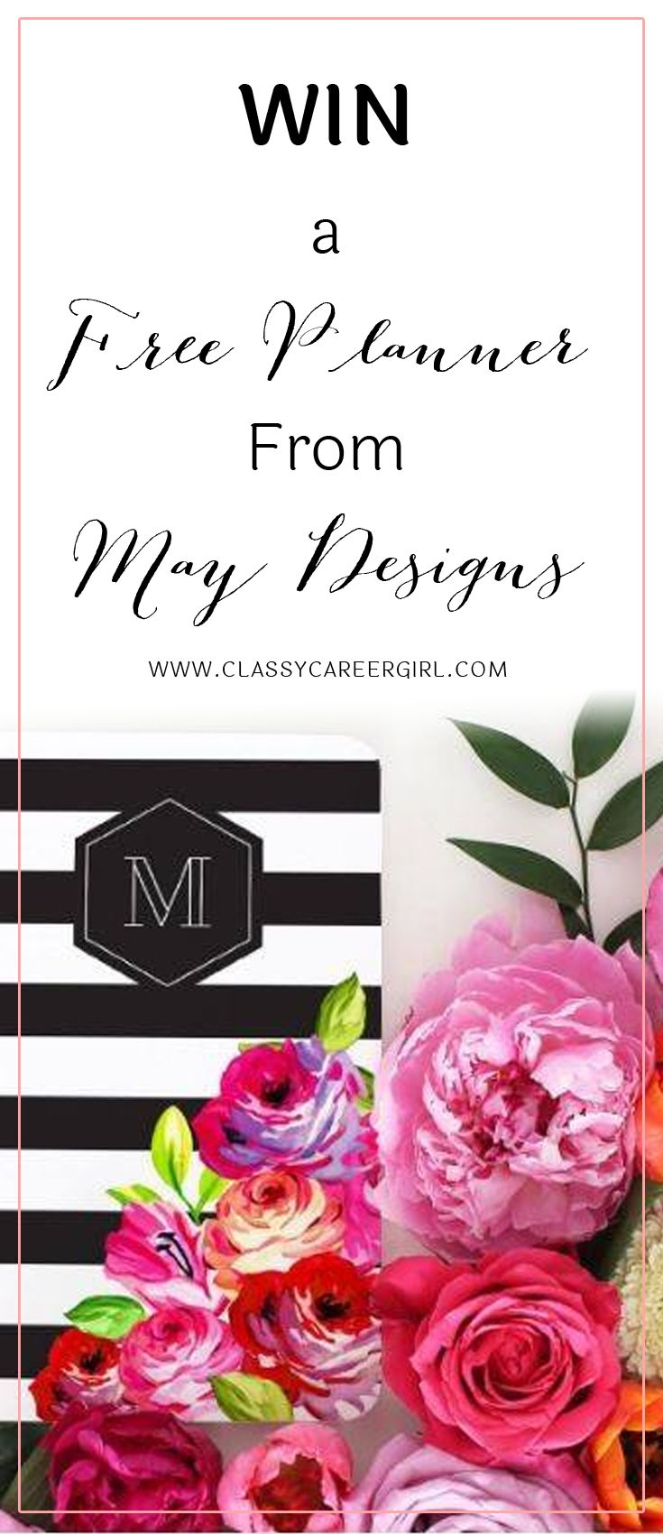 Win a Free Planner From May Designs GIVEAWAY: We've teamed up with some amazing partners to bring you some great giveaways just in time for the holidays! Read more: http://www.classycareergirl.com/2016/12/may-designs-planner-giveaway/