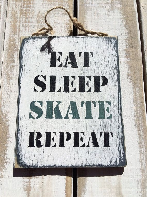 Eat Sleep Skate Repeat Wooden Sign Quote Vintage Shabby