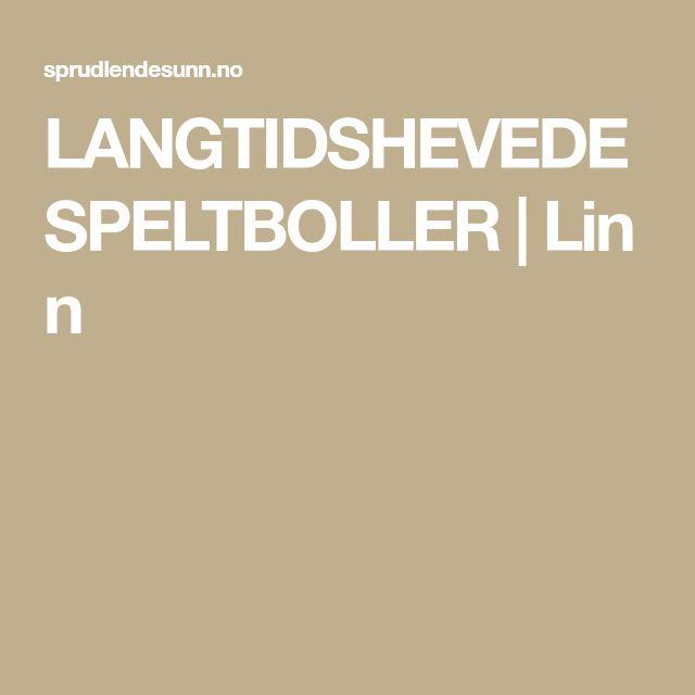 LANGTIDSHEVEDE SPELTBOLLER|Linn