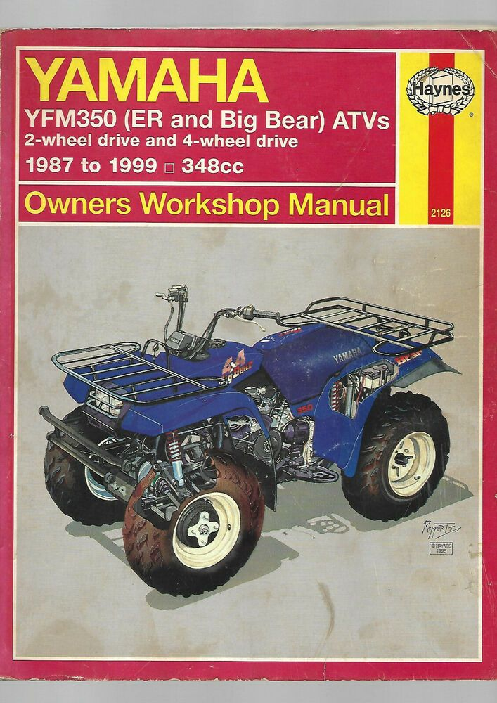 Haynes Yamaha Yfm350 Er Big Bear Atv 2 4 Wheel Drive Owners Workshop Manual Yamaha Atv Big Bear Yamaha