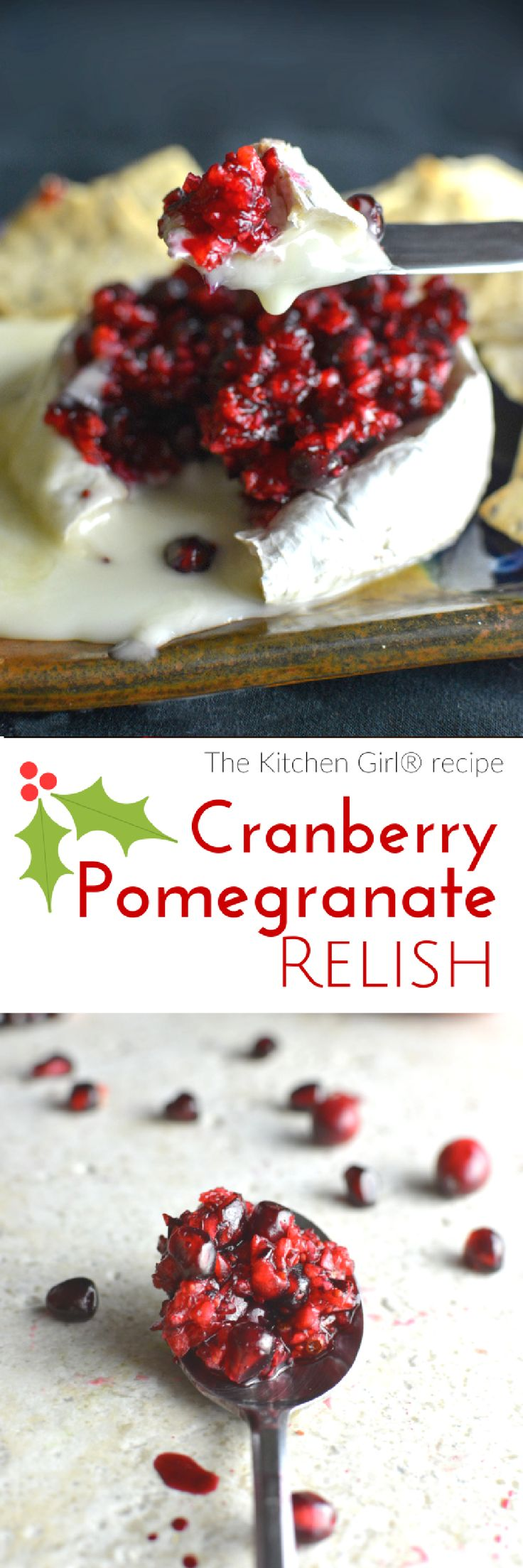 Spread the holiday magic over warm brie, turkey sandos, or ice cream. No Cook Cranberry Pomegranate Relish from thekitchengirl.com (raw, GF, and vegan)