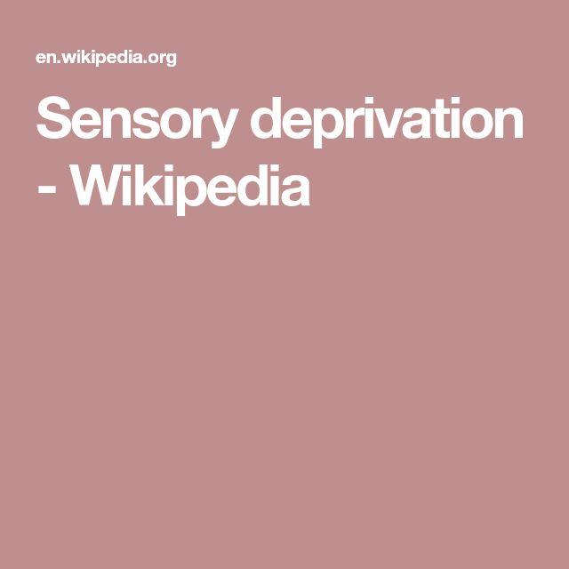 Sensory deprivation - Wikipedia