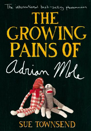 The Growing Pains of Adrian Mole by Sue Townsend