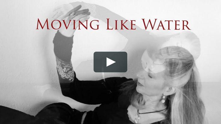 Moving Like Water   – EVENTS & WORKSHOPS