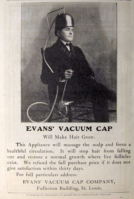 Original vintage magazine ad for Evans' Vacuum Cap, the Rogaine of the early 20th century. Description from atticpaper.com. I searched for this on bing.com/images