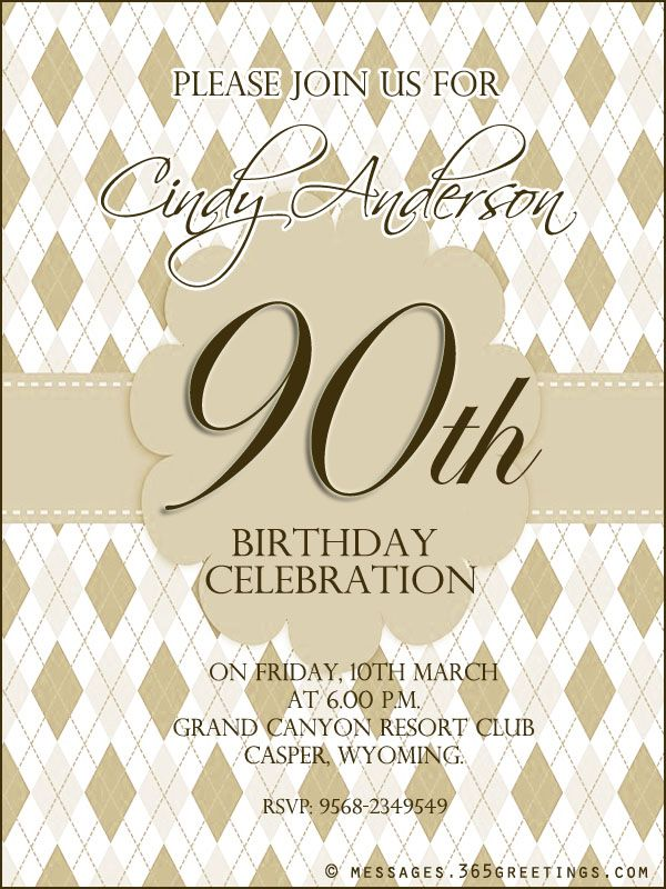 """90th Birthday Invitation Wording Samples: There is no such thing as """"too old"""" to celebrate a birthday. Celebrate this special day with family and friends. [...]"""