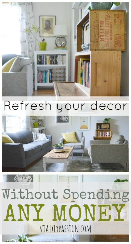 Refresh your decor without spending any money money - How to decorate my room without spending money ...
