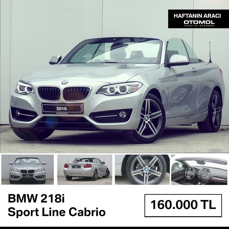 Haftanın otomobili : BMW 218i Sport Line Cabrio Özgürlüğe doyamayanlara.