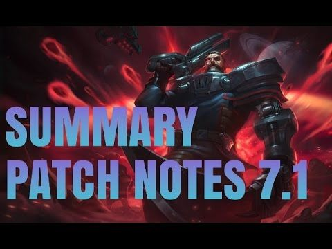 PATCH NOTES 7.1 TL;DR (early but surely) https://youtu.be/jE0MZjYvnUc #games #LeagueOfLegends #esports #lol #riot #Worlds #gaming