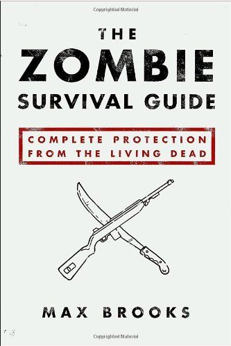 The Zombie Survival Guide: Complete Protection from the Living Dead by Max Brooks, http://www.amazon.com/dp/1400049628/ref=cm_sw_r_pi_dp_lTYYqb199834V #mike1242