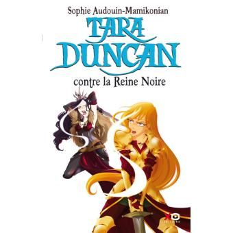 LIVRES : Sophie Audouin-Mamikonian, Tara Duncan - Tomes 11 (La Guerre des Mondes) et suivants