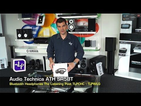 Audio Technica ATH-SR5BT Bluetooth Headphones Unboxing | The Listening P...