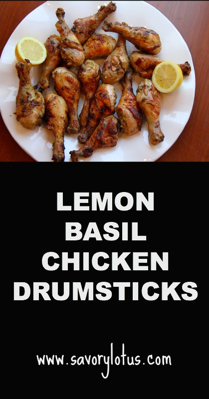 Lemon Basil Chicken Drumsticks |  savorylotus.com