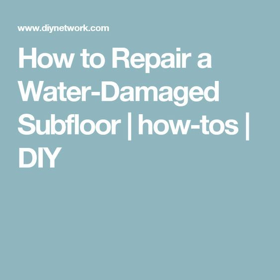 How to Repair a Water-Damaged Subfloor | how-tos | DIY