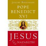 Jesus of Nazareth: From the Baptism in the Jordan to the Transfiguration (Hardcover)By Pope Benedict XVI
