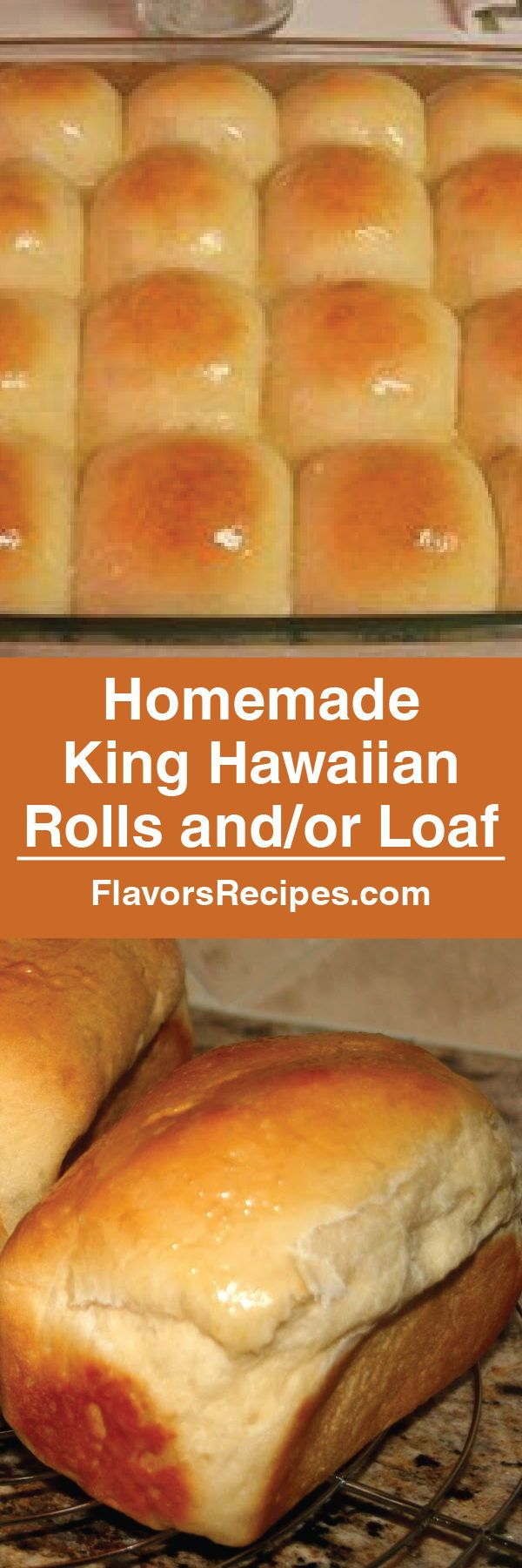 Delicious! Homemade King Hawaiian Rolls and/or Loaf