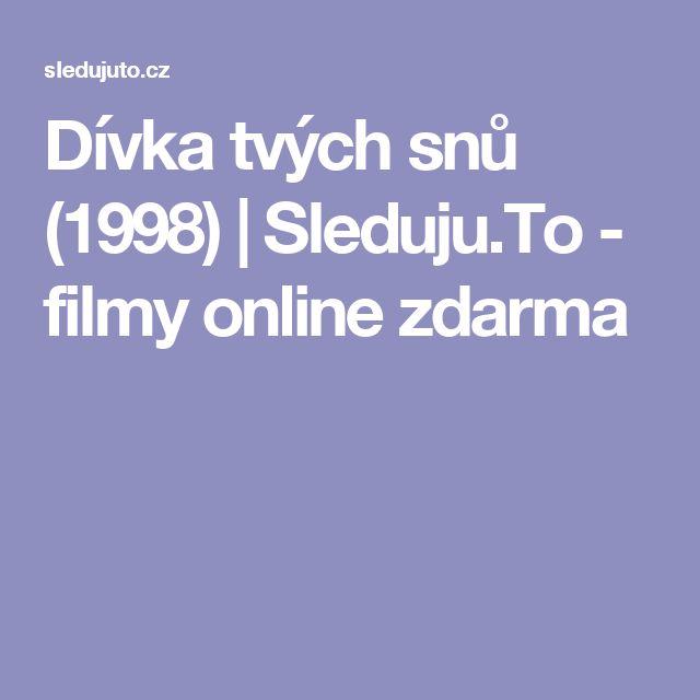 Dívka tvých snů (1998) | Sleduju.To - filmy online zdarma