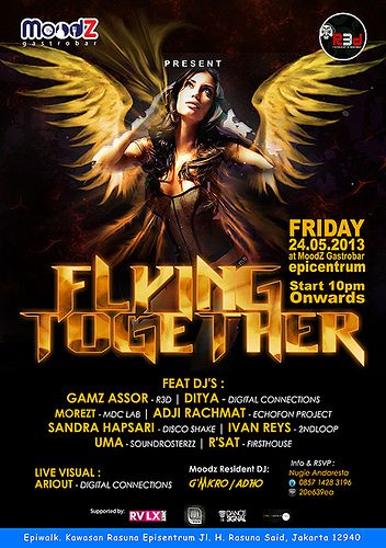 ~ FLYING TOGETHER ~ Spinning on the deck: * Gamz Assor (R3D) * Ditya (Digital Connections) * Morezt (MDC Lab) * Adji Rachmat (Echofon Project) * Sandra Hapsari (Disco shake) * Ivan Reys (2ndloop) * Uma (Sound Rosterzz * R'Sat (Firsthouse)  Live Visual : Ariout - Digital connections  Supported by : * RVLX * TD1 * Dance Signal * Evo Android