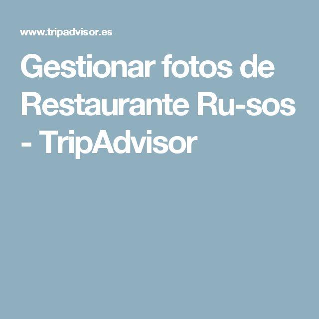 Gestionar fotos de Restaurante Ru-sos - TripAdvisor