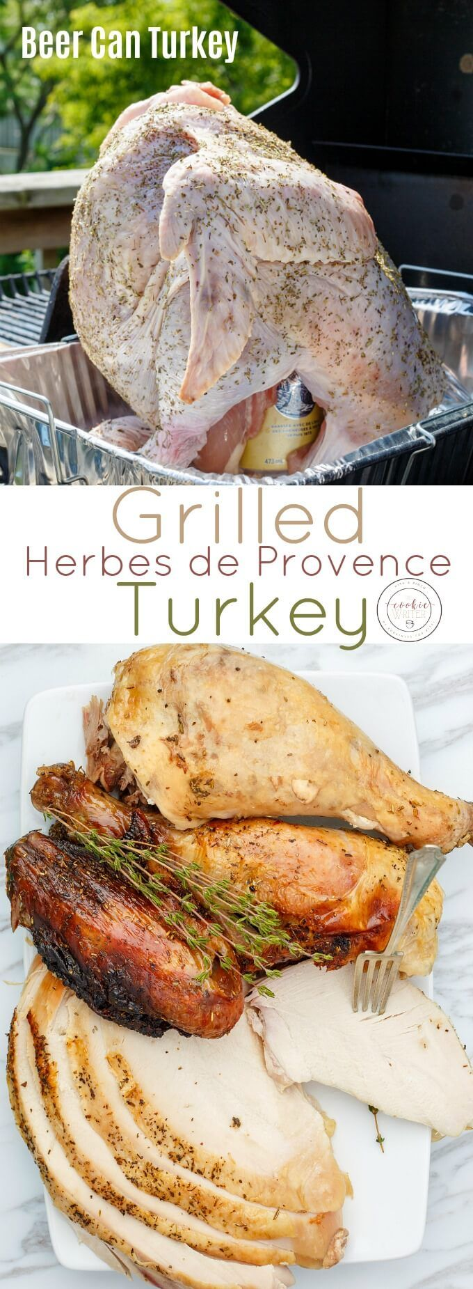 Grilled Herbes de Provence Turkey (Beer Can Turkey)   http://thecookiewriter.com   @thecookiewriter   #sponsored   Thanksgiving, Christmas, Easter, or summer, this on the grill turkey is soooo easy! A tall can helped produce this beer can turkey, and trust me, BBQ turkey should happen all the time!