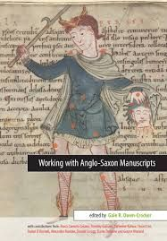 Working with Anglo-Saxon manuscripts edited - Gale R. Owen-Crocker