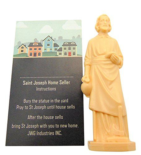 Selling A Home? Buy & Bury A St Joseph Statue Bury a statue to sell a house? If you are like most of us youve probably never heard of the very old Catholic tradition of burying a St Joseph statue upside down to expedite selling property. Venerated in the Catholic Lutheran and Eastern Orthodox religions as a saint Joseph (the husband of Jesus mother Mary) is thought of as the patron saint of workers and declared by Pope Pius IX as the protector of the Catholic Church in the 19th century…