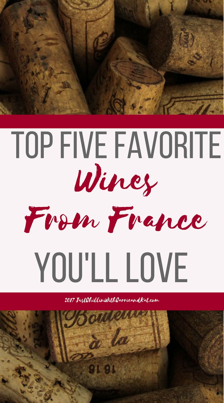 Top 5 Favorite Wines From France recommended by Taylor Drew guest blogging today. Looking for something special for Holidays? Check these Out!