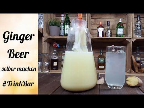 Ingwerbier / Ginger Beer selber machen - Cocktail - Rezept - Trinkbar - YouTube