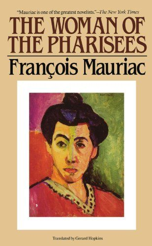 The Woman of the Pharisees by Francois Mauriac https://www.amazon.com/dp/0881843717/ref=cm_sw_r_pi_dp_x_RWt9xbATA73AZ