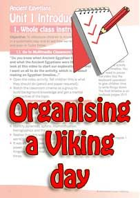 Plan for holding a Viking day at primary school. Tips for dressing up, food, model-making, and other activities throughout the day, such as speaking words from Viking languages