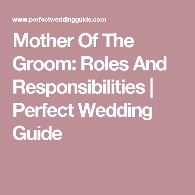 Mother Of The Groom: Roles And Responsibilities | Perfect Wedding Guide