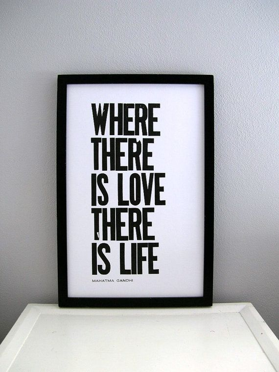 ghandi: Valentine'S Day, Quote Age, Valentines Day, Gandhi Quotes, Favorite Quotes, Letterpresses Posters