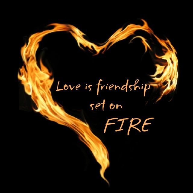 Love is friendship set on fire ~ Jeremy Taylor ~ Relationship quotes ~This has to be one of my favorite definitions of love, hands down!