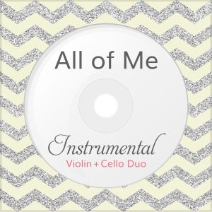 All Of Me Violin Cello Instrumental Cover From The Album Modern Wedding Songs