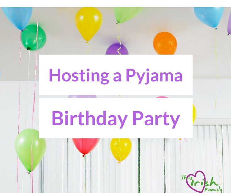 Host a Pyjama Birthday Party for Kids