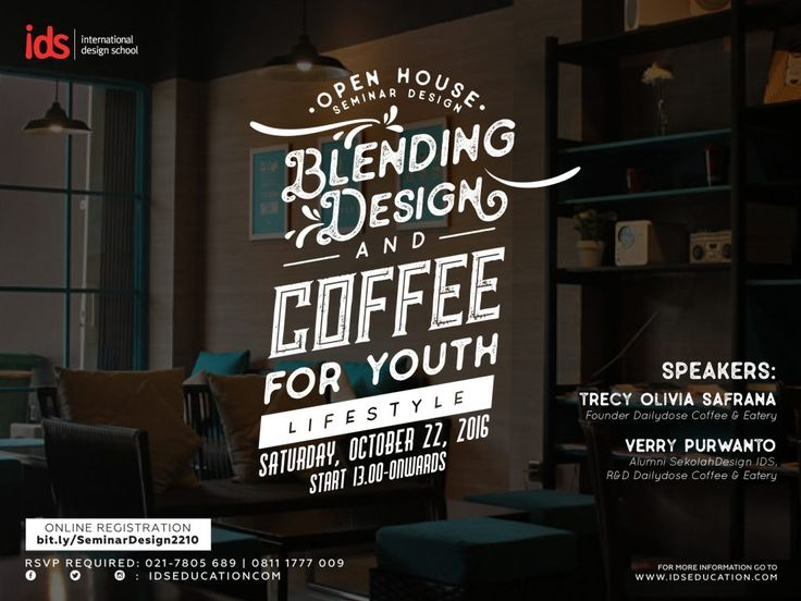 "Free #SeminarDesign ""BLENDING DESIGN & COFFEE FOR YOUTH LIFESTYLE"" (22 Oct 2016) at IDS. Regist NOW!"