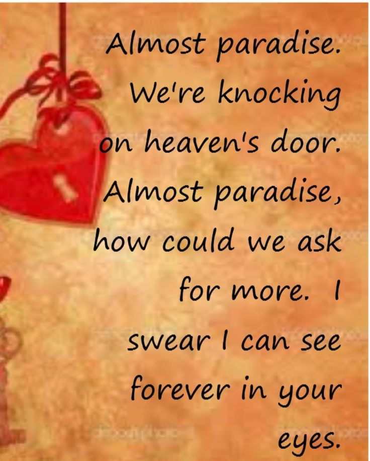 Almost Paradise - song lyrics, music lyrics, song quotes