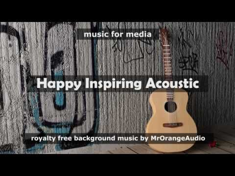 ♫  Audiojungle Roaylty free background music for media projects ► Get License / free preview: https://audiojungle.net/item/happy-inspiring-acoustic-kit/19344640?ref=MrOrangeAudio ✔ Purchase the LICENSE and get full rights to use this music in your videos, films, presentations, commercial, corporate and more