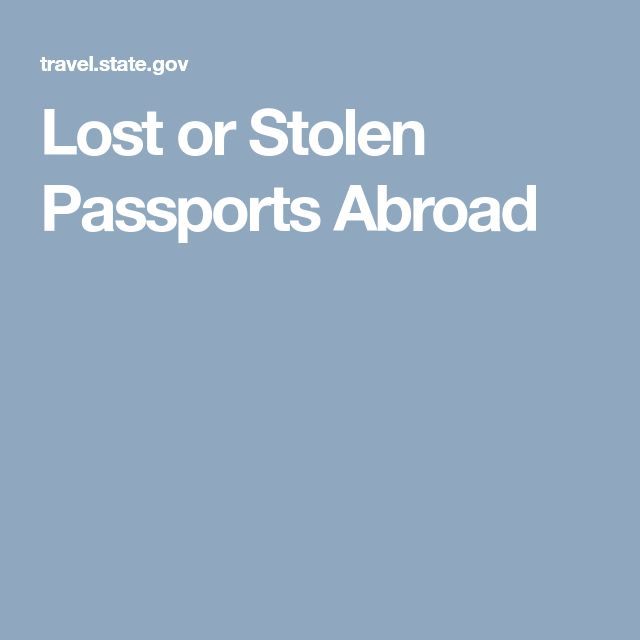 Lost or Stolen Passports Abroad