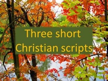 Free scripts: 3 Short Christian Drama Scripts for Very Young Actors