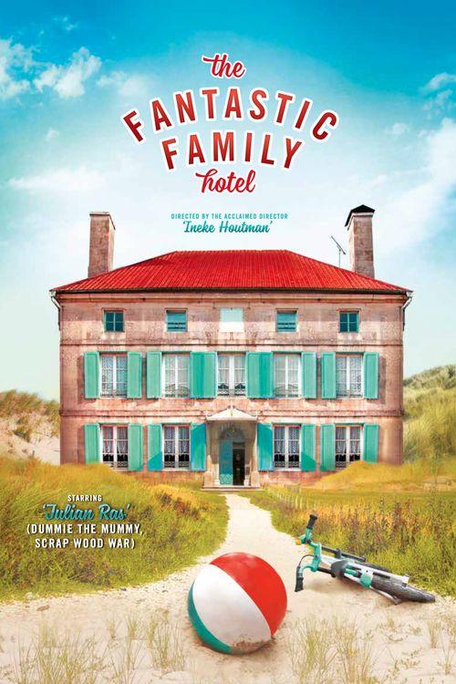 The Fantastic Family Hotel Full Movie Online 2017